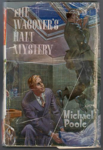 The Wagoner's Halt Mystery by Michael Poole