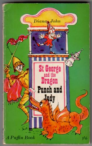 St George and the Dragon and Punch and Judy by Diana John
