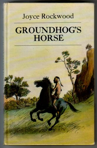 Groundhog's Horse by Joyce Rockwood
