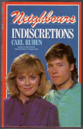 Neighbours: Indiscretions by Carl Ruhen