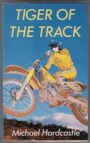 Tiger of the Track by Michael Hardcastle