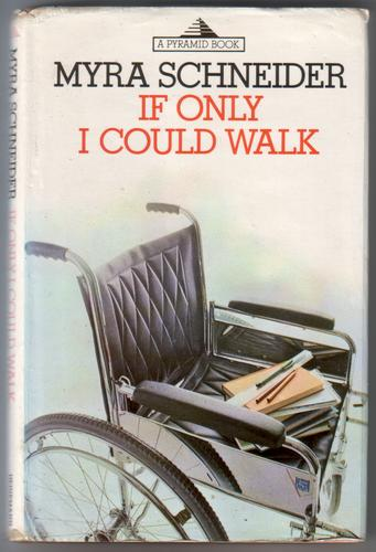 If Only I Could Walk