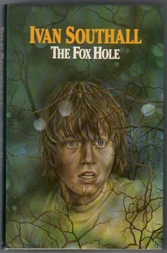 The Fox Hole by Ivan Southall