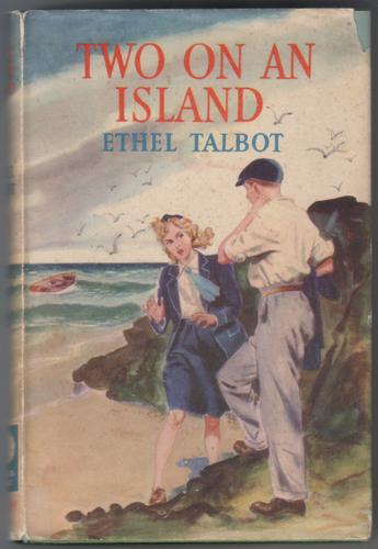 Two on an Island and Other Stories by Ethel Talbot