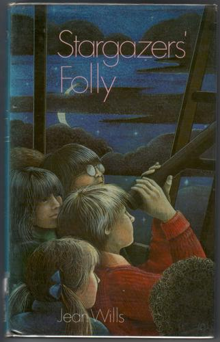 Stargazers' Folly by Jean Wills