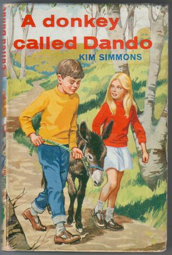 A Donkey called Dando by Kim Simmons