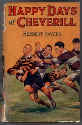 Happy Days at Cheverill by Herbert Hayens