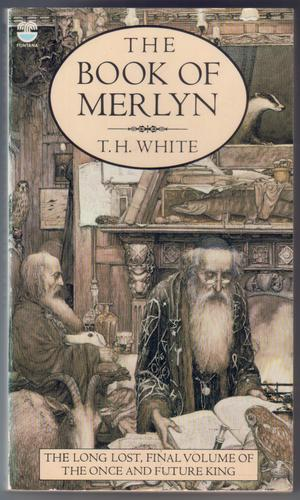 The Book of Merlyn by Terence Hanbury White