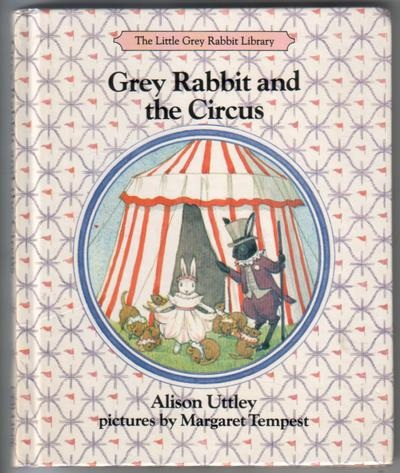Grey Rabbit and the Circus