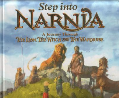 Step into Narnia: A journey through The Lion, The Witch and The Wardrobe by E. J. Kirk