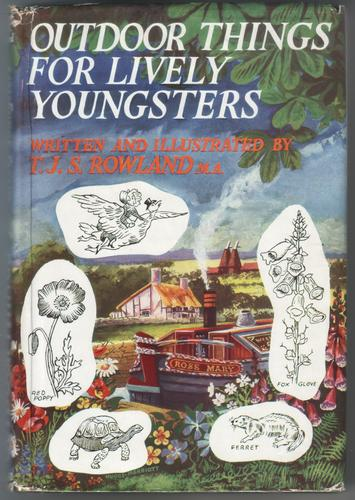 Outdoor Things for Lively Youngsters by T. J. S. Rowland