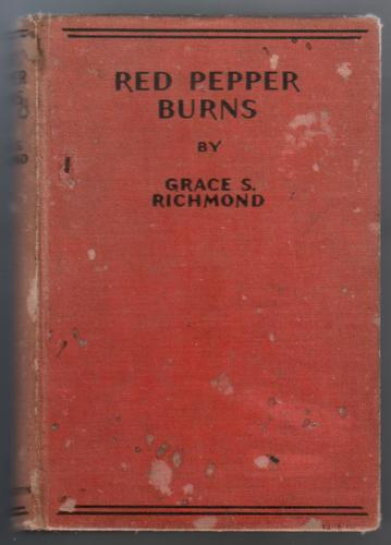 Red Pepper Burns by Grace S. Richmond