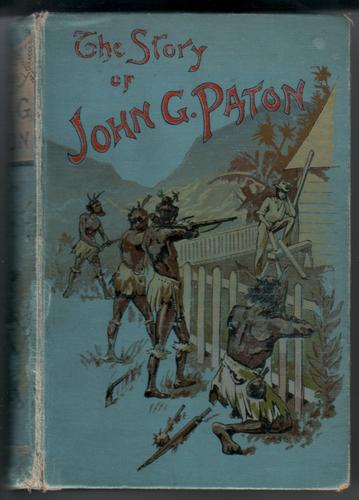 The Story of John G. Paton by James Paton