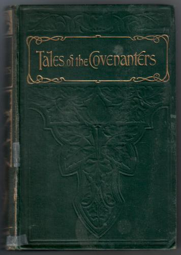 Tales and Sketches of the Covenanters