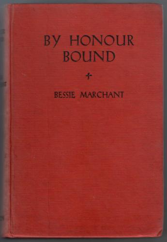 By Honour Bound by Bessie Marchant