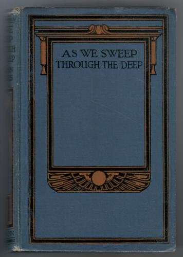 As we sweep through the deep - A story of the stirring times of old by Gordon Stables