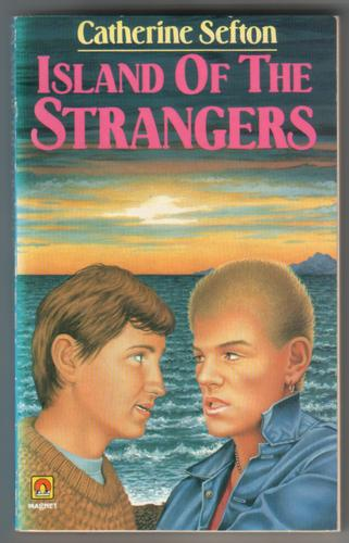 Island of the Strangers by Catherine Sefton