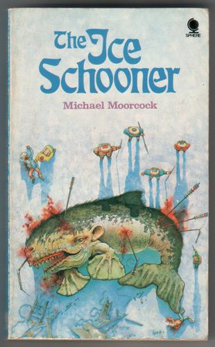 The Ice Schooner by Michael Moorcock
