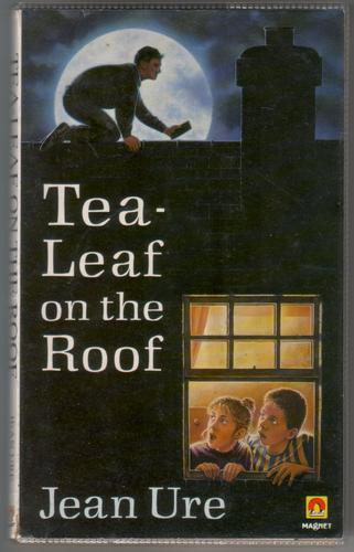 Tea-Leaf on the Roof by Jean Ure