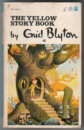 The Yellow Story Book by Enid Blyton