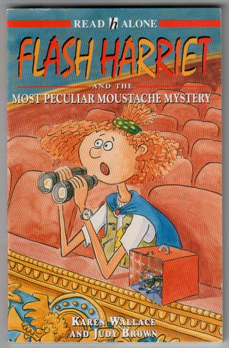 Flash Harriet and the Most Peculiar Moustache Mystery
