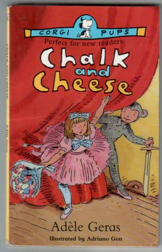 Chalk and Cheese by Adele Geras