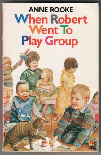 When Robert Went to Play Group