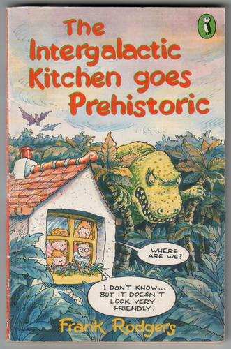 The Intergalactic Kitchen goes Prehistoric