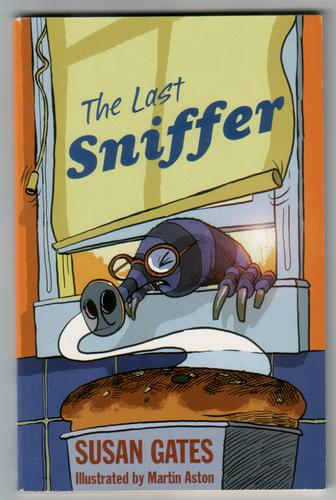 The Last Sniffer by Susan Gates
