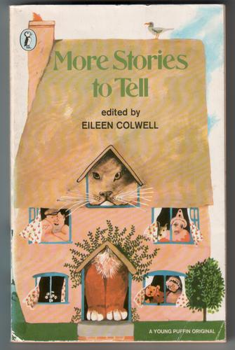 More Stories to Tell by Eileen Colwell : Children's ...