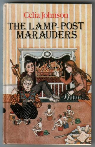 The Lamp-Post Marauders by Celia Johnson