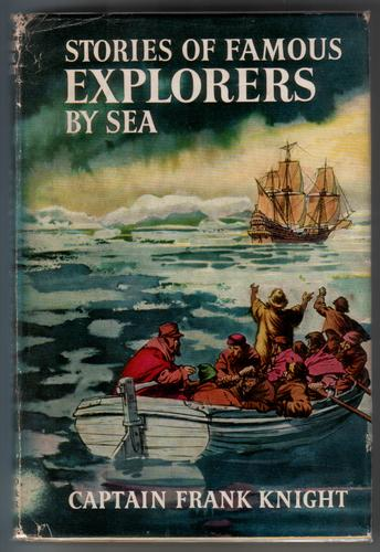 Stories of Famous Explorers by Sea by Frank Knight