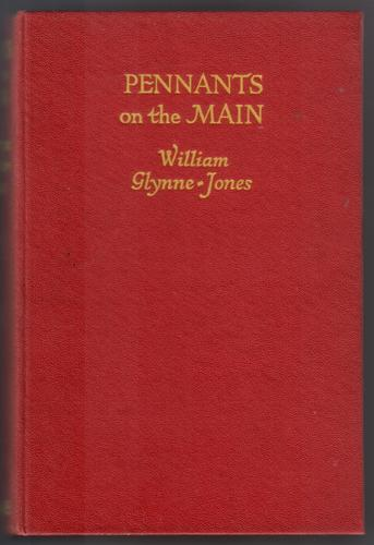 Pennants on the Main by William Glynne-Jones