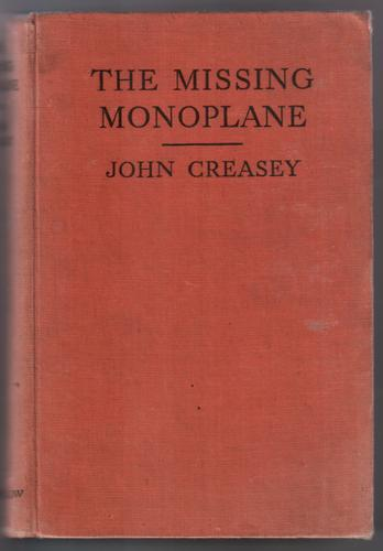 The Missing Monoplane by John Creasey