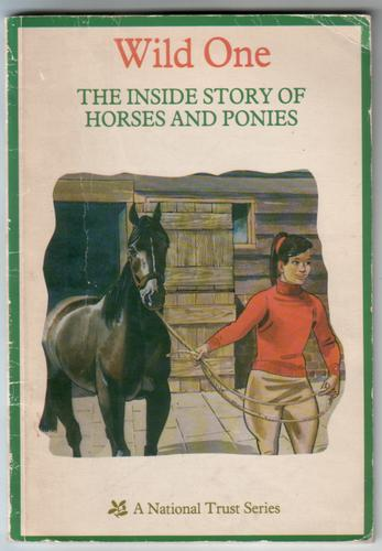 Wild One: The Inside Story of Horses and Ponies by Harry T. Sutton