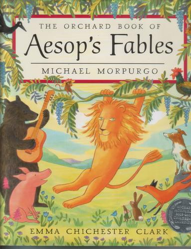 The Orchard Book of Aesop's Fables by Michael Morpurgo