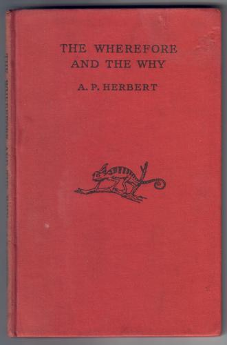 The Wherefore and the Why by Alan Patrick Herbert