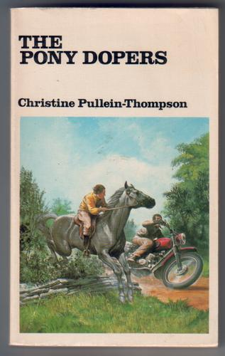 The Pony Dopers by Christine-Pullein Thompson