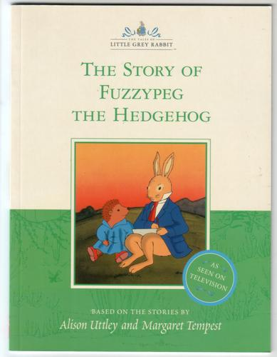 The Story of Fuzzypeg the Hedgehog by Alison Uttley
