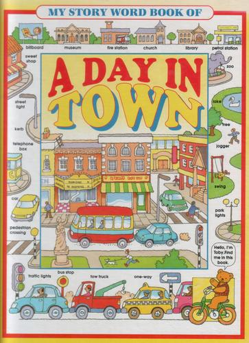 My Story Word Book of A Day in Town