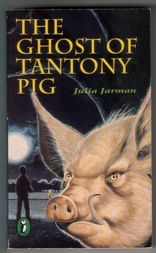The Ghost of Tantony Pig by Julia Jarman