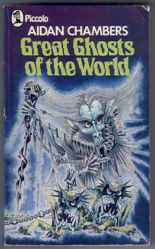Great Ghosts of the world by Aidan Chambers
