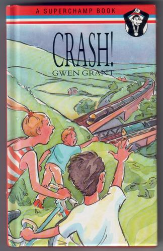 Crash! by Gwen Grant