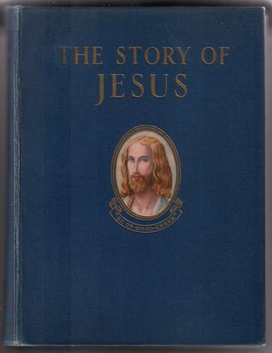 The Story of Jesus by Lucy Rudston Brown