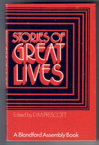 Stories of Great Lives