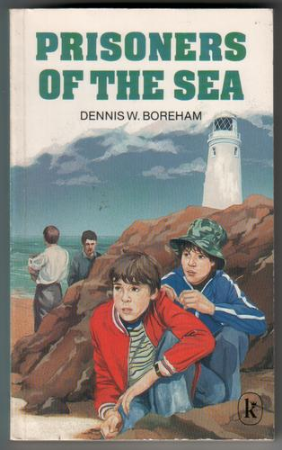 Prisoners of the Sea by Dennis W. Boreham