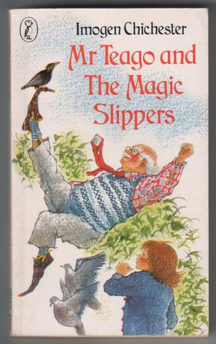 Mr Teago and the Magic Slippers