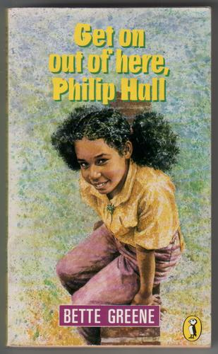 GREENE, BETTE - Get on out of Here, Phillip Hall