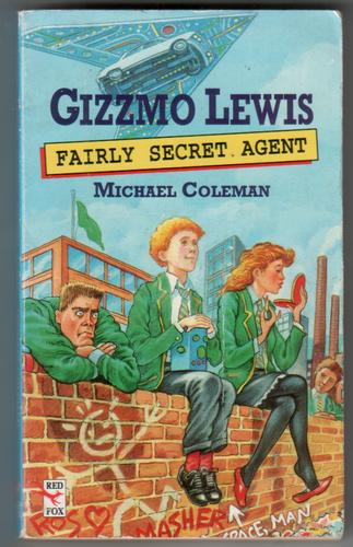 Gizzmo Lewis: Fairly Secret Agent by Michael Coleman