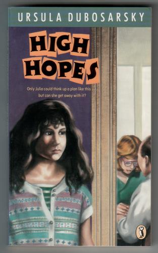 High Hopes by Ursula Dubosarsky